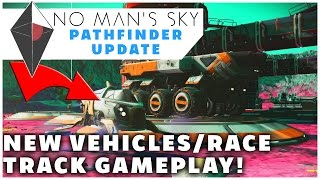 ALL 3 EXOCRAFT LAND VEHICLES & RACE TRACK! - No Man