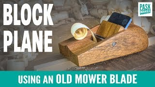 Block Plane using Old Mower Blade