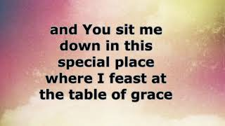 Table of Grace with lyrics