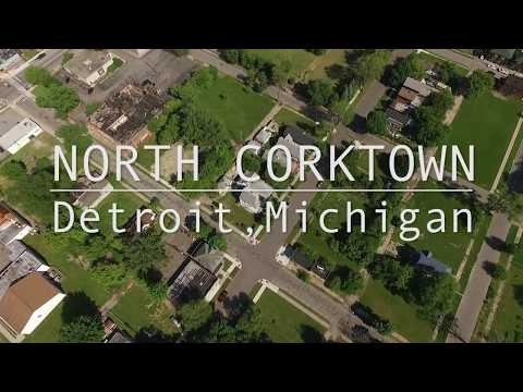North Corktown: Detroit, Michigan
