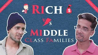 RICH vs MIDDLE CLASS FAMILY | GAURAV ARORA