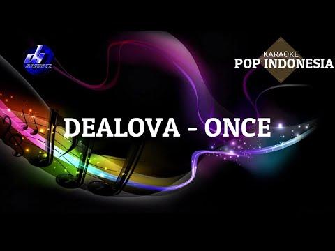 Karaoke Pop Indonesia - Dealova - Once
