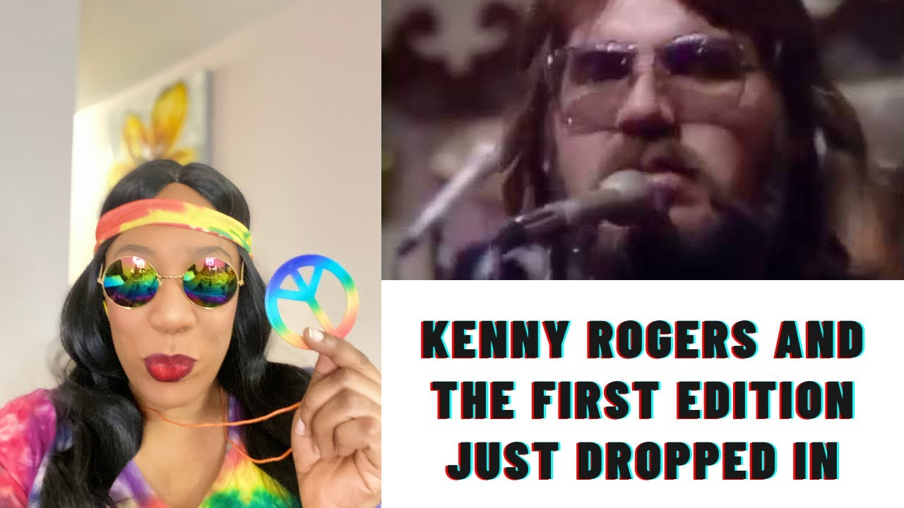 Download You say wuh... KENNY ROGERS N' THE  FIRST EDITION: JUST DROPPED IN (TO SEE WHAT CONDIT'N)   REACTION