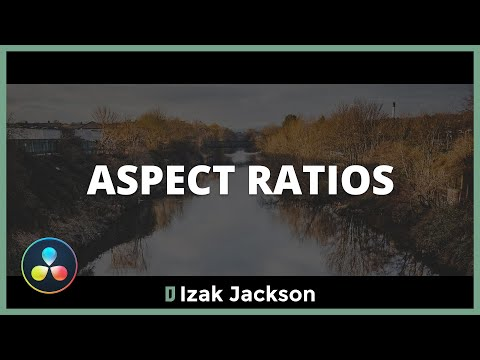 Working With Different Aspect Ratios In Davinci Resolve