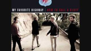 My Favourite Highway - What Are You Waiting For