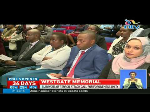 Survivors of Westgate terror attack call for forgiveness, unity