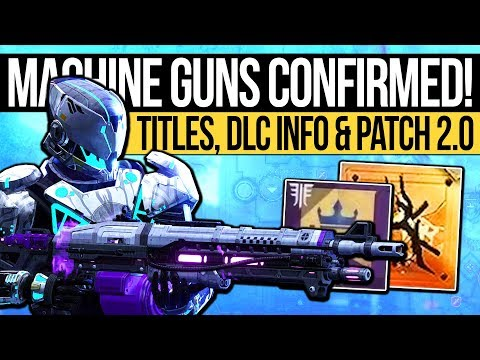 Destiny 2 | MACHINE GUNS RETURN & MINI DLC REVEALED! Forsaken Patch Notes, Exotic Quests & Titles! thumbnail