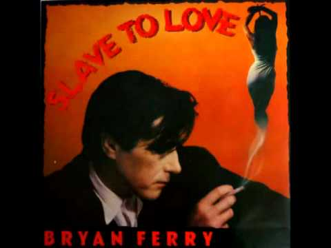BRYAN FERRY   SLAVE TO LOVE SPECIAL 12'' REMIX   1985
