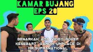 Download Video KAMAR BUJANG EPS 20 ( BENARKAH ADA VIDEO BOKEP KESEBAR?, GANDHI UNPLACE DI MISTER SUPRANATIONAL  ) MP3 3GP MP4