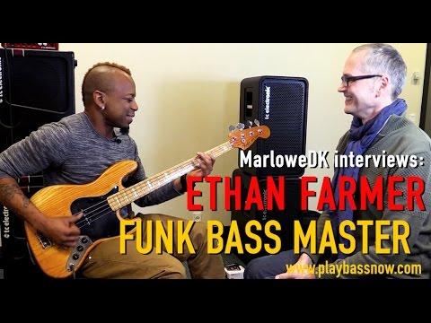 Ethan Farmer - FUNK BASS MASTER - MarloweDK interviews