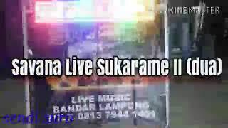 Gambar cover Savana live sukarame 2 terbaru 2018