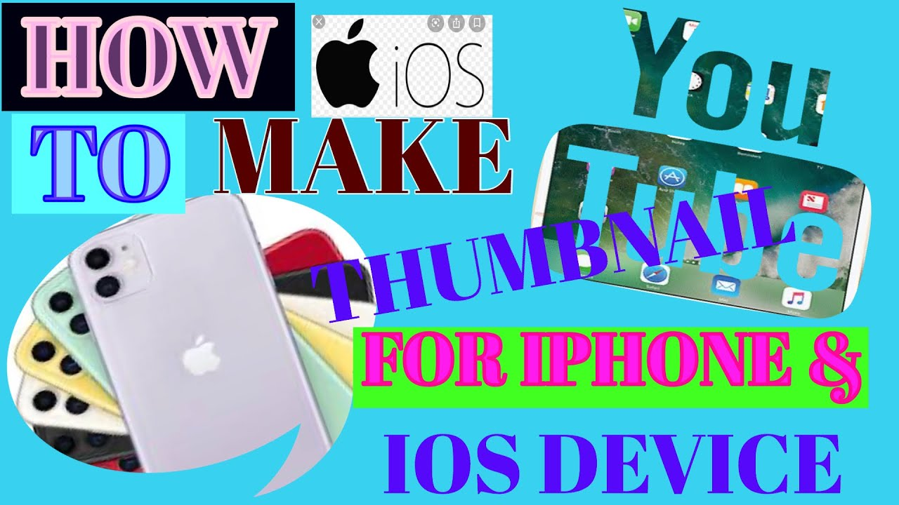 How to make thumbnails on iPhone & IOS device - YouTube