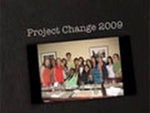 Project Change 2009