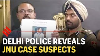 Delhi Police reveal suspects of JNU case