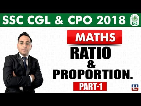 Ratio & Proportion | Part-1 | Maths | SSC CGL | CPO 2018