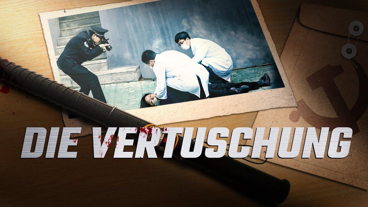 Dokumentarfilm Deutsch 2018 HD | Chroniken der religiösen Verfolgung in China - DIE VERTUSCHUNG