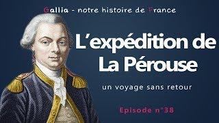 L'expédition de La Pérouse - un voyage sans retour