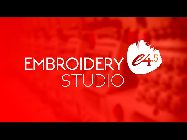 Introducing Wilcom EmbroideryStudio e4.5