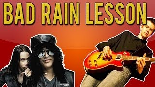 Slash ft. Myles Kennedy - Bad Rain FULL Guitar Lesson (With Tabs)