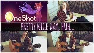Video OneShot - Pretty Nice Day, Huh... Acoustic Cover download MP3, 3GP, MP4, WEBM, AVI, FLV Juni 2018