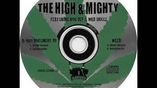 Watch High  Mighty Weed video