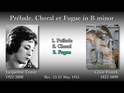 Franck: Prélude, Choral et Fugue, Eymar (1955) フランク 前奏曲、コラールとフーガ エマール