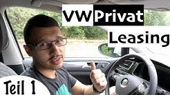VW Privatleasing: Tipps, Vorteile & Erfahrungen (Teil 1)