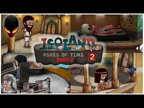Isoland 2 - Ashes of Time : Partie 2 Le Vaisseau Spatial