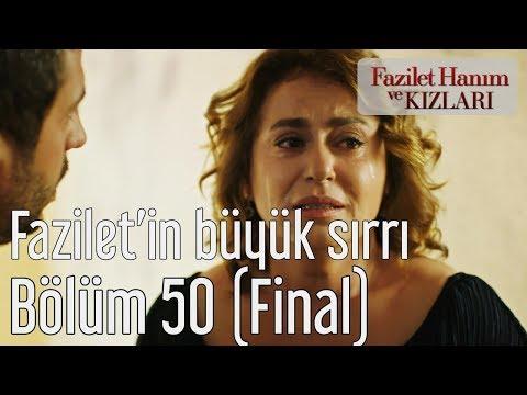 Fazilet Hanım ve Kızları 50. Bölüm (Final) - Fazilet'in Büyük Sırrı
