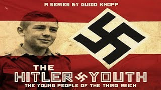The Hitler Youth: Episode 2 - Dedication (WWII Documentary)