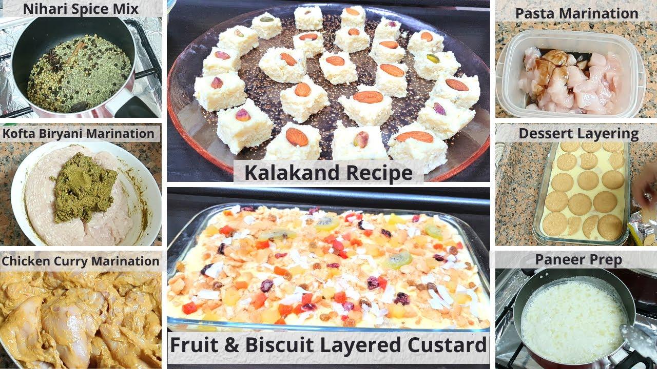 Dawat Preparation - Kalakand Recipe - Fruit & Biscuit Layered Custard - Biryani kofta - Nihari