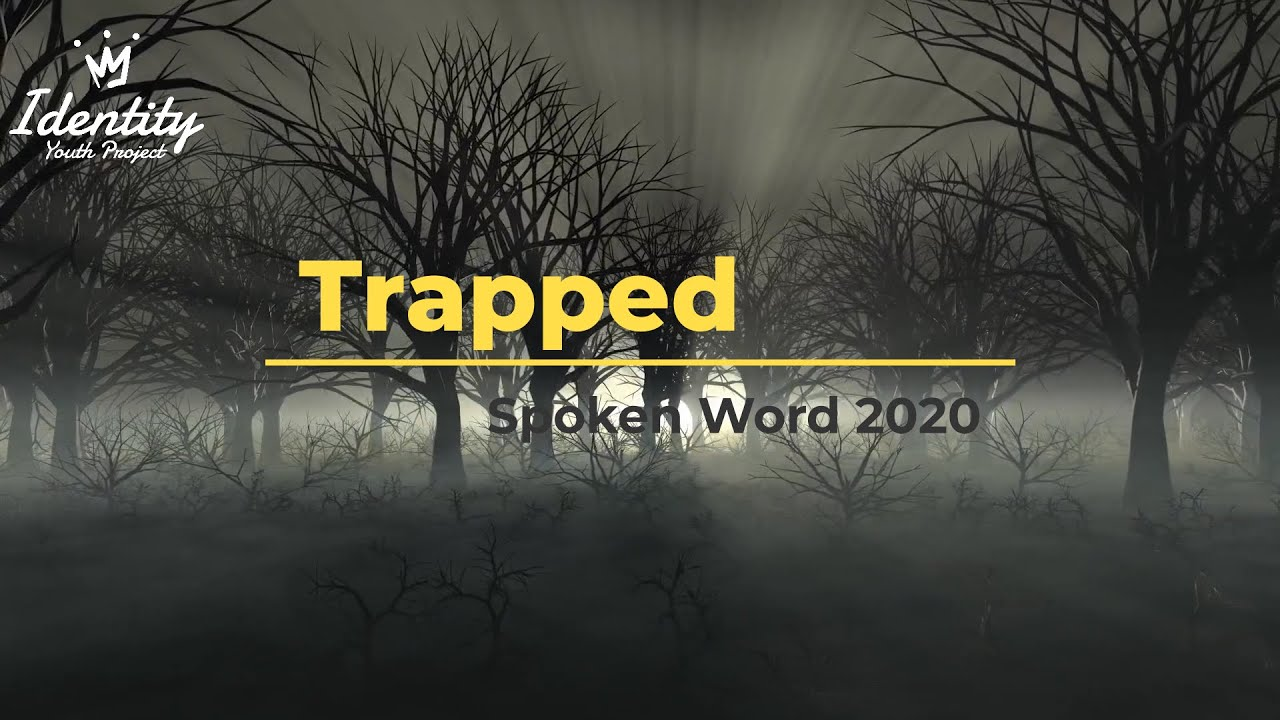 Trapped - Spoken Word