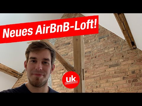 AirBnB-Arbitrage: Neues Loft an neuem Standort! Wie statten wir es aus?