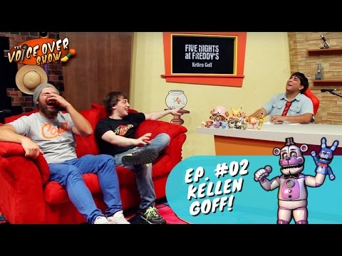 Episode #02 | Five Nights at Freddy's Voice Kellen Goff!
