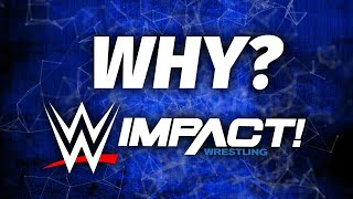 Why WWE Would Want To Buy Impact Wrestling