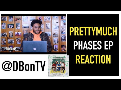 PRETTYMUCH- PHASES EP REACTION