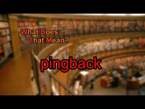 What does pingback mean?