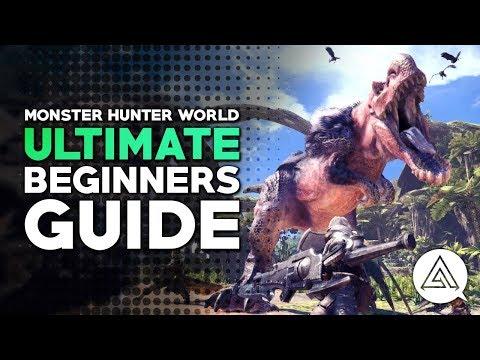 The Ultimate Beginner&39;s Guide to Monster Hunter World