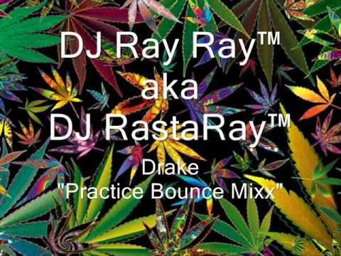 Drake...Practice Bounce Mixx