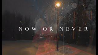 Now or Never - Masha