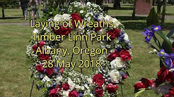 Wreath Laying - Memorial Day 2018 - Timber Linn Park - Albany, OR