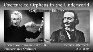 offenbach overture to orphée aux enfers karajan the phil 1955 オッフェンバック 地獄のオルフェ序曲 カラヤン