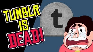 Tumblr is DEAD! Sold for NEXT TO NOTHING!