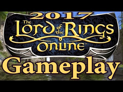 Lord of the Rings Online: Gameplay 2017 (LOTRO) – All Classes | LOTRO 2017