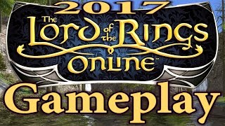 Lord of the Rings Online: Gameplay 2017 (LOTRO) - All Classes | LOTRO 2017