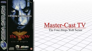The Crow: City of Angels (Saturn) Review - Master-Cast TV