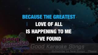 Greatest Love Off All - Whitney Houston (Lyrics karaoke) [ goodkaraokesongs.com ]