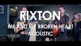 Rixton - Me And My Broken Heart - Acoustic [ Live in Paris ]