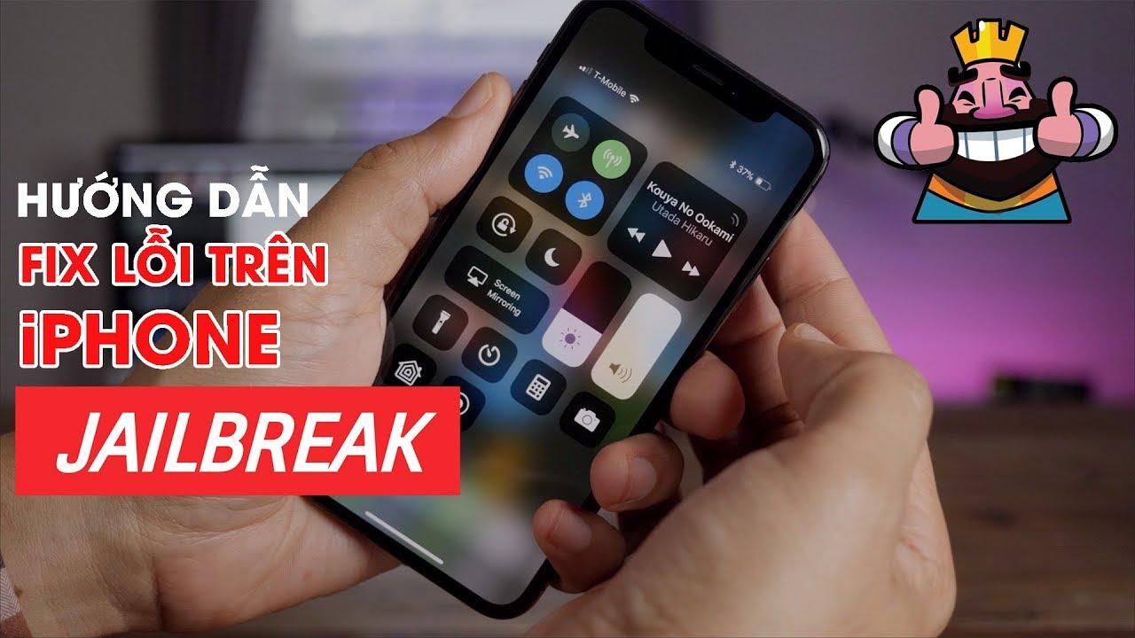 Hướng dẫn fix full lỗi trên iPhone Lock đã Jailbreak