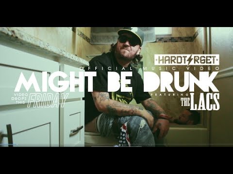 Hard Target - Might Be Drunk ft The Lacs (Official Music Video)